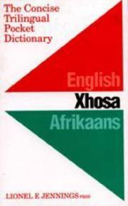 Cover of: concise trilingual pocket dictionary | Lionel E. Jennings