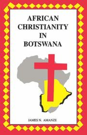 Cover of: African Christianity in Botswana