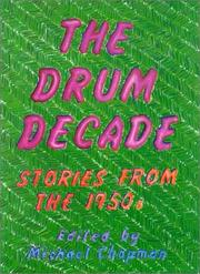 Cover of: The Drum Decade | Michael Chapman