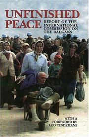 Cover of: Unfinished peace | International Commission on the Balkans.