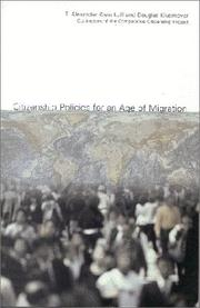 Cover of: Citizenship Policies for an Age of Migration | T. Alexander Aleinikoff