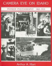 Cover of: Camera eye on Idaho: pioneer photography, 1863-1913
