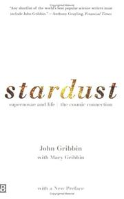 Stardust: Supernovae and Life - The Cosmic Connection (Yale Nota Bene Book)