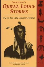 Cover of: Schoolcraft's Ojibwa lodge stories