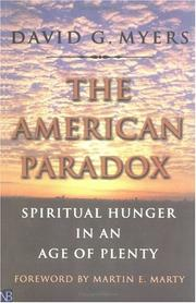 Cover of: The American Paradox: Spiritual Hunger in an Age of Plenty