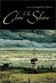 Cover of: Close to the shore | Jacqueline Marcus