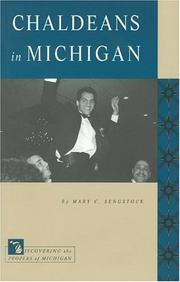 Chaldeans in Michigan by Mary C. Sengstock