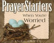 Cover of: PrayerStarters when you're worried