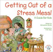 Cover of: Getting Out of a Stress Mess!