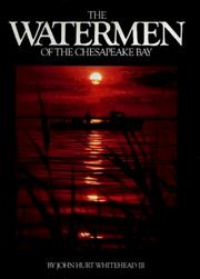 Cover of: The watermen of the Chesapeake Bay | John Hurt Whitehead