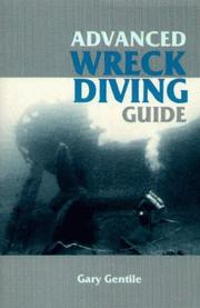 Cover of: Advanced wreck diving guide