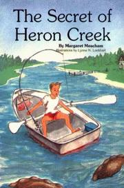 Cover of: The secret of Heron Creek
