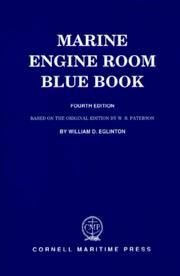 Cover of: Marine engine room blue book by William D. Eglinton