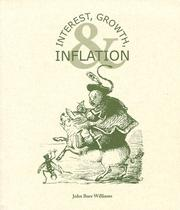 Cover of: Interest, Growth & Inflation