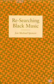 Cover of: Re-searching Black music | Jon Michael Spencer