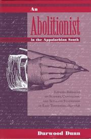 Cover of: An abolitionist in the Appalachian South