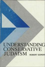Cover of: Understanding Conservative Judaism