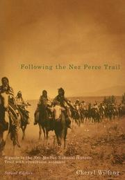 Cover of: Following the Nez Perce Trail | Cheryl Wilfong