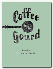 Cover of: Coffee in the Gourd (Publications of the Texas Folklore Society)