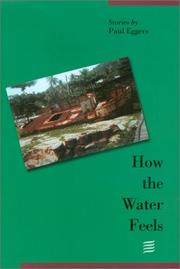 Cover of: How the water feels: stories