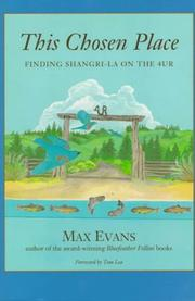 Cover of: This chosen place: finding Shangri-La on the 4UR