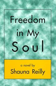 Cover of: Freedom in my soul | Shauna Reilly