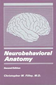 Cover of: Neurobehavioral Anatomy | Christopher M. Filley