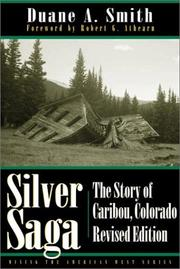 Cover of: Silver saga: the story of Caribou, Colorado