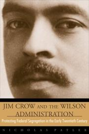 Jim Crow and the Wilson administration