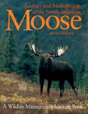 Cover of: Ecology and Management of the North American Moose |