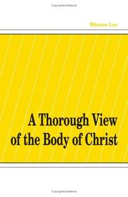 Cover of: A Thorough View of the Body of Christ | Witness Lee