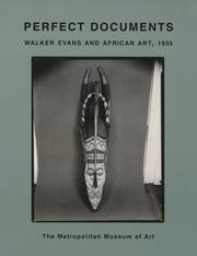 Cover of: Perfect Documents Walker Evans and African | Virginia-Lee Webb
