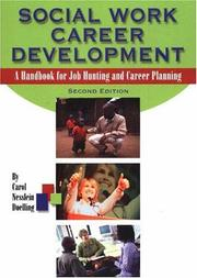Social Work Career Development by Carol Nesslein Doelling