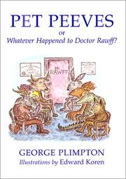 Cover of: Pet peeves, or, Whatever happened to Doctor Rawff?