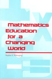 Cover of: Mathematics education for a changing world
