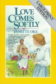 Cover of: Love Comes Softly (Love Comes Softly Series, Book 1)