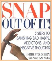 Cover of: Snap out of it! | Cohen, Herbert S. Dr.