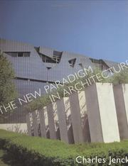Cover of: The New Paradigm in Architecture | Charles Jencks