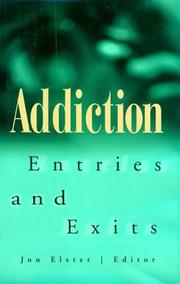 Cover of: Addiction: Entries and Exits