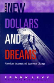 Cover of: The new dollars and dreams | Frank Levy
