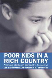 Cover of: Poor Kids In A Rich Country | Lee Rainwater