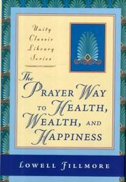Cover of: The prayer way to health, wealth, and happiness