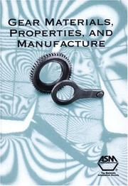 Cover of: Gear Materials, Properties, and Manufacture | J. R. Davis