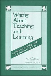 Cover of: Writing about teaching and learning: a guide for aspiring and experienced authors