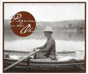Cover of: Pilgrims on the Ohio: the river journey & photographs of Reuben Gold Thwaites, 1894