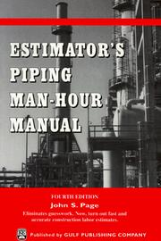 Cover of: Estimator's piping man hour manual