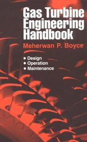 Cover of: Gas turbine engineering handbook | Meherwan P. Boyce
