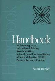 Cover of: Handbook for preparing for an International Reading Association (IRA)/National Council for Accreditation of Teacher Education (NCATE) program review in reading