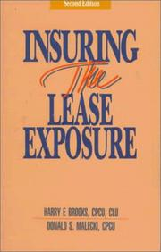 Cover of: Insuring the Lease Exposure: Personal Property Lease Exposures: Real Property Lease Exposures