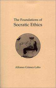 Cover of: The Foundations of Socratic Ethics